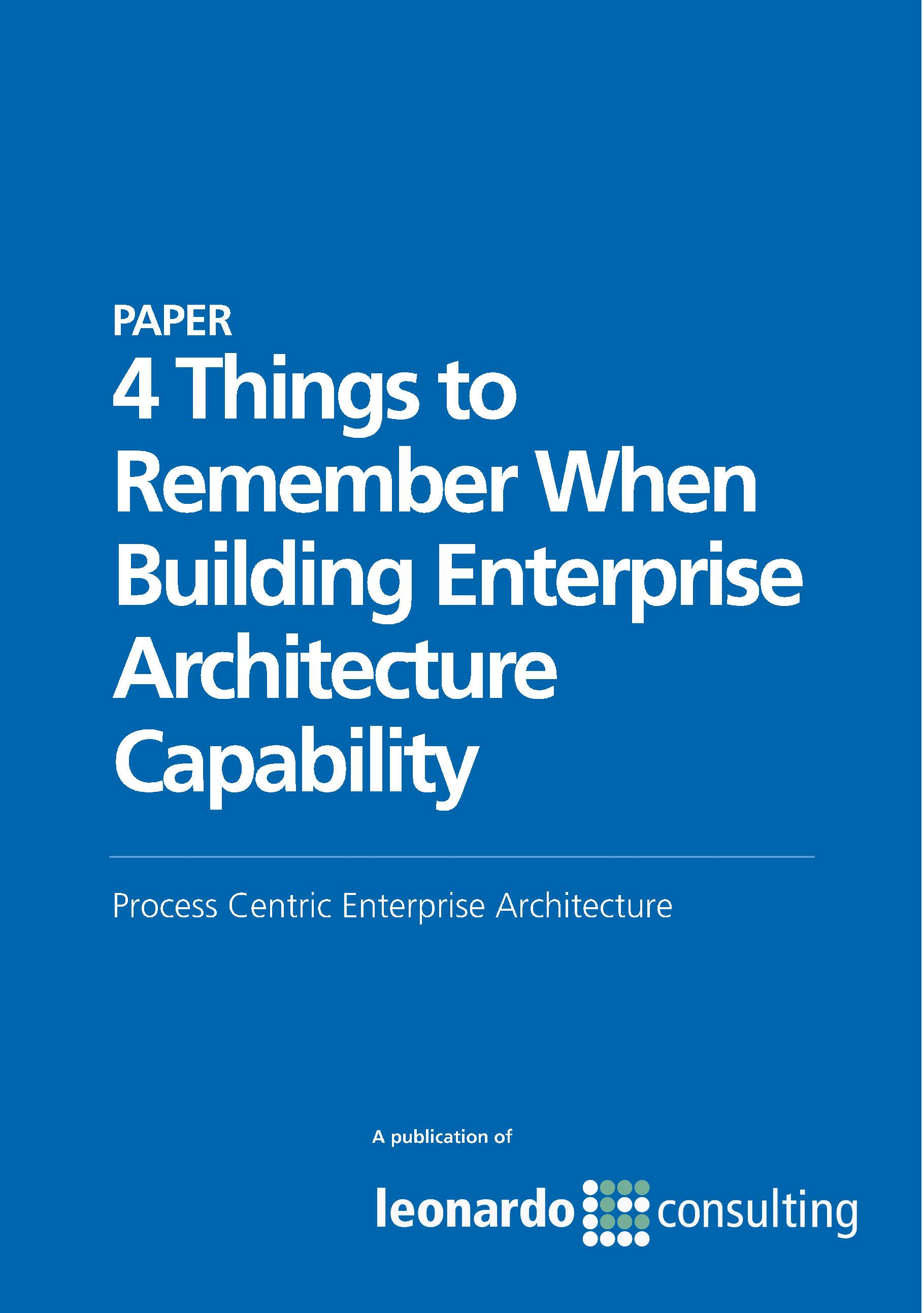4 Things to Remember about Enterprise Architecture